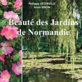 «Beauté des jardins de Normandie»