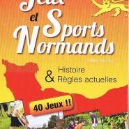 Sports et Jeux de Normandie : Règles actuelles et histoire