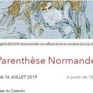 La Parenthèse Normande : mardi 16 juillet   (le RV mensuel du Réseau Normand à Paris)