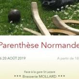La Parenthèse Normande : mardi 20 aout   (le RV mensuel du Réseau Normand à Paris)