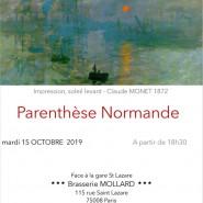 Parenthèse Normande du 15 Octobre, 18h30 – Brasserie Mollard