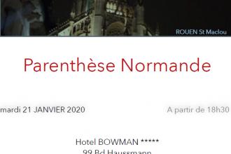 Parenthèse Normande à Paris   du   21 janvier, 18h30 – Hôtel Bowmann