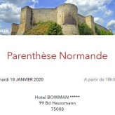 Parenthèse Normande à Paris   du   18 Février, 18h30 – Hôtel Bowmann