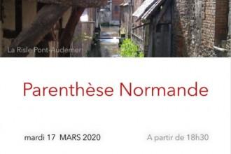 ANNULATION          Parenthèse Normande à Paris  du  17 mars