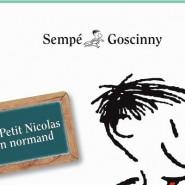 Le P'tit Colas suut sen qu'min   (Le Petit  Nicolas en Normand)