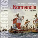 Des vikings à la grande armada , La Normandie de 911 à aujourd'hui