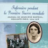 Infirmière pendant la Première Guerre mondiale : Houlgate-Paris 1914-1918