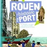 Rouen, l'histoire d'un port… pour les enfants